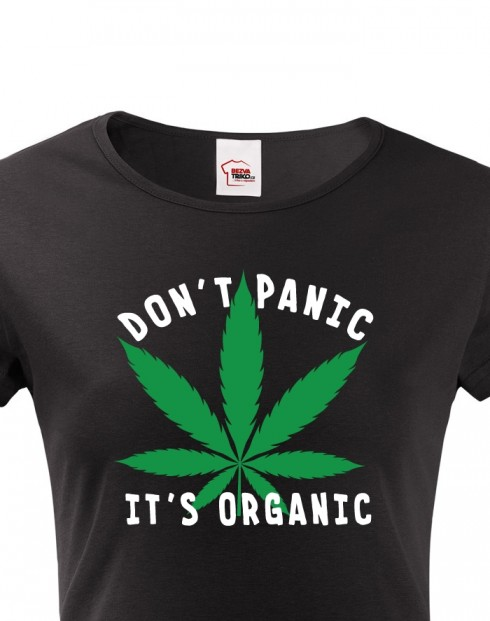Dámské tričko - Don't Panic it's organic