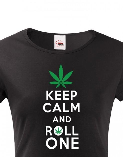 Dámské tričko - Keep calm and roll one