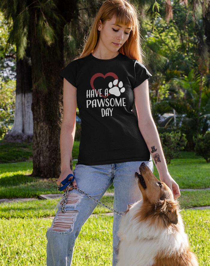 Dámské tričko -Have a pawsome day