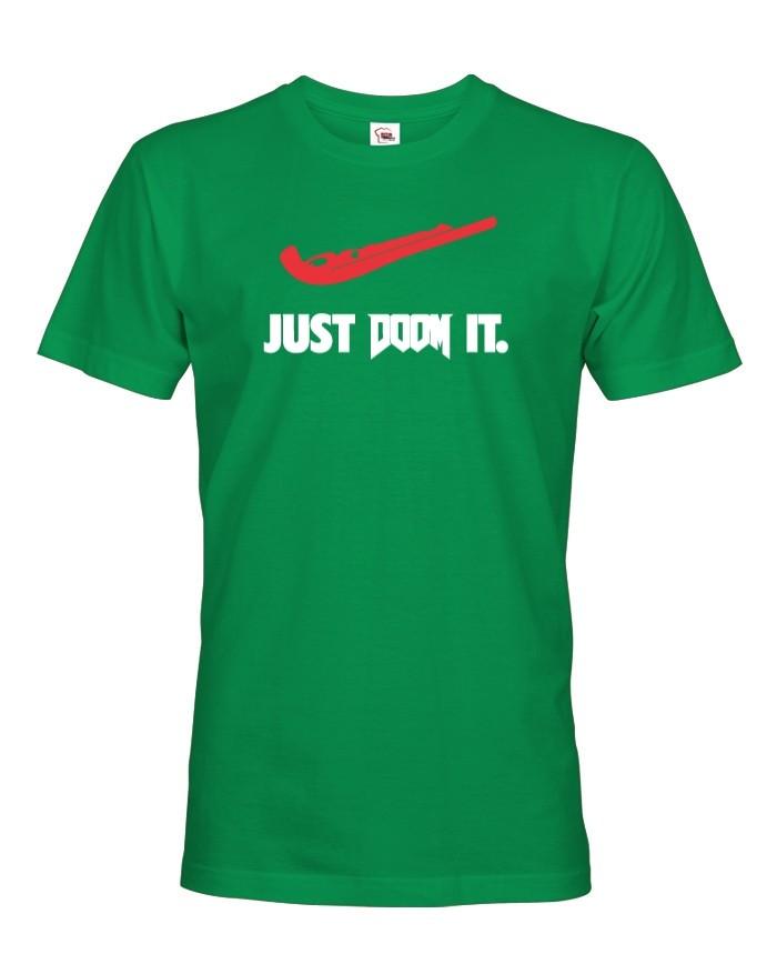 Pánské tričko Just doom it - ideální dárek