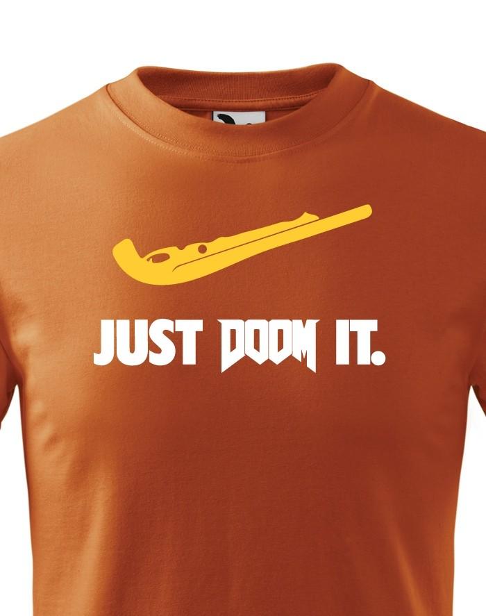 Dětské tričko Just doom it - ideální dárek