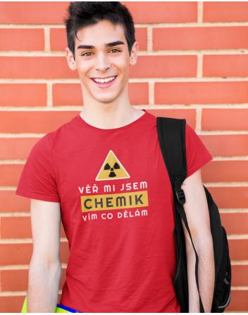 Pánské tričko - Věř mi jsem chemik vím co dělám