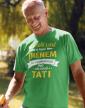Tričko pro tatínky Někteří lidé mi říkají jménem