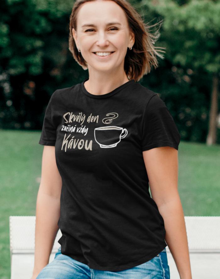 Dámské tričko - Skvělý den začína vždy kávou