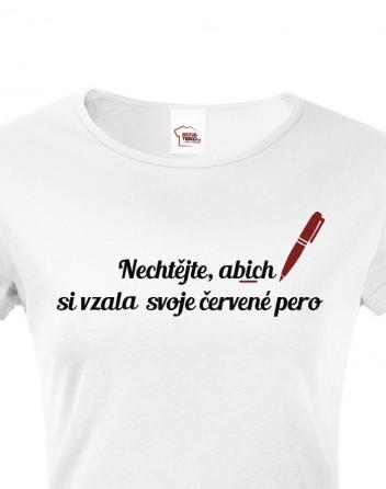 Tričko pro učitelky Červené pero