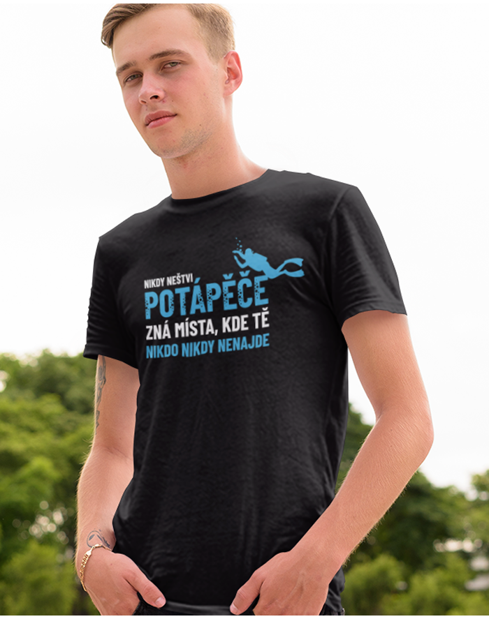 Pánské tričko Nikdy neštvi potápeče