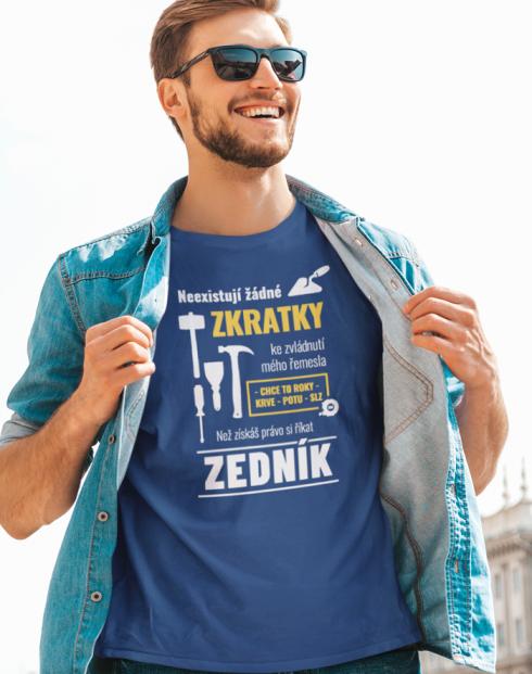 Pánské tričko pro zedníka - Neexistují žádné zkratky