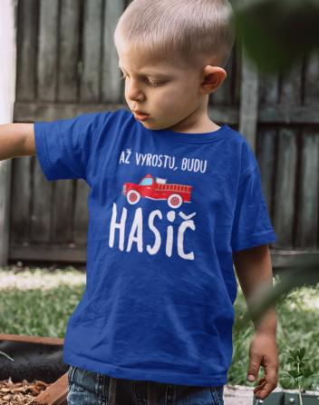 Dětské tričko Až vyrostu, budu hasič