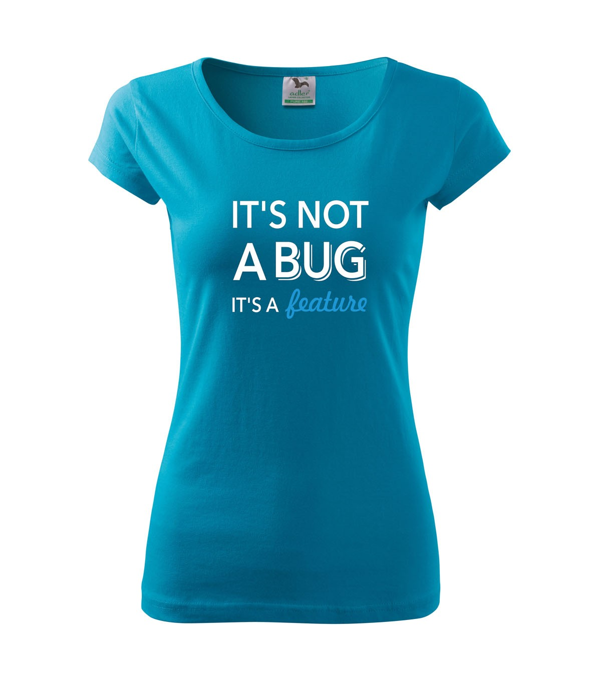 e83cc30c13f Dámské tričko pro programátorky It´s not bug